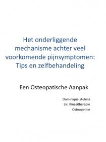 Onderliggend mechanisme achter veel voorkomende pijnsymptomen - osteopathische behandeling - tips