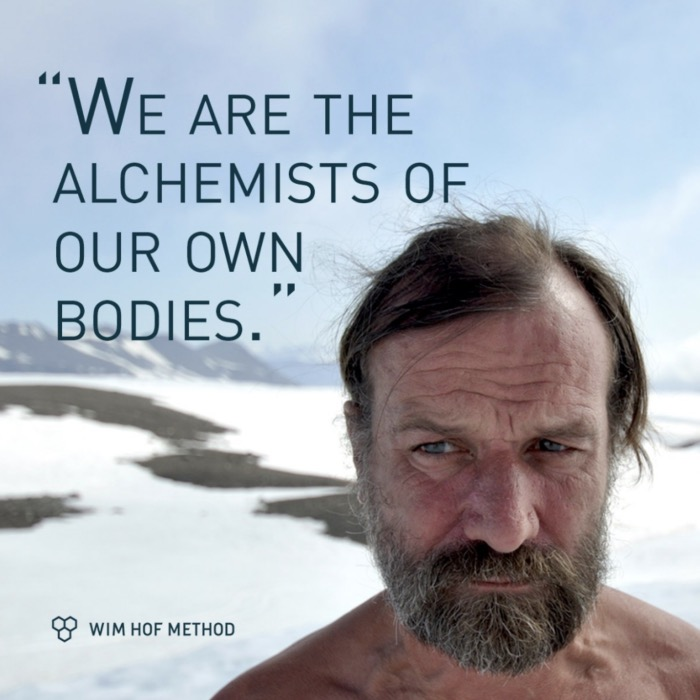 Wim Hof Quotes - we are the alchemists of our own bodies